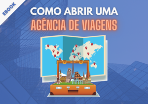 EBOOK | Como abrir uma agência de viagens